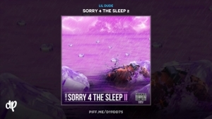 Sorry 4 The Sleep 2 BY Lil Dude